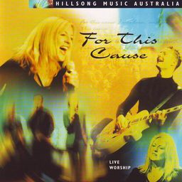 For This Cause by Hillsong